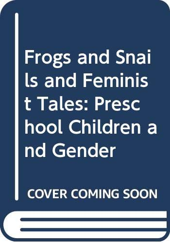 9780045200078: Frogs and Snails and Feminist Tales: Preschool Children and Gender
