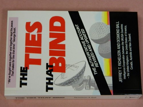 9780045200092: The Ties That Bind : Intelligence Cooperation Between the UK/USA Countries