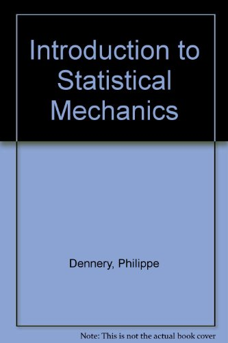 An Introduction to Statistical Mechanics: Dennery, Philippe