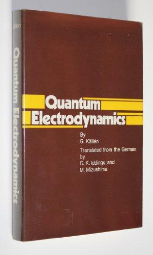Quantum Electrodynamics: Kallen, Gunnar