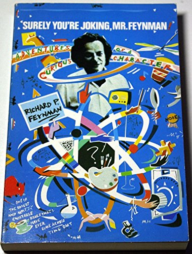 9780045300235: Surely You're Joking, Mr.Feynman!: Adventures of a Curious Character