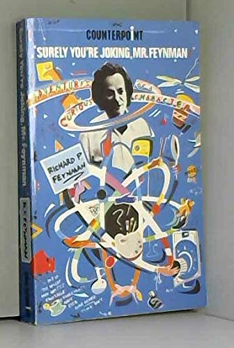 9780045300235: Surely You're Joking, Mr.Feynman!: Adventures of a Curious Character (Counterpoint)