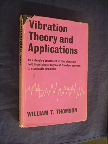 9780045310029: Vibration Theory and Applications