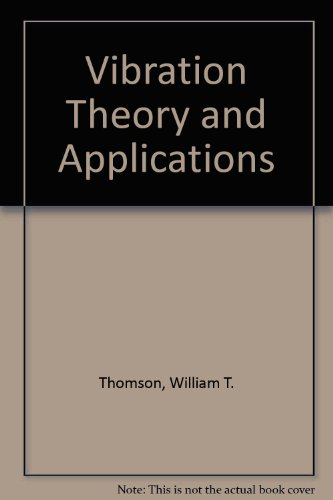 9780045310036: Vibration Theory and Applications