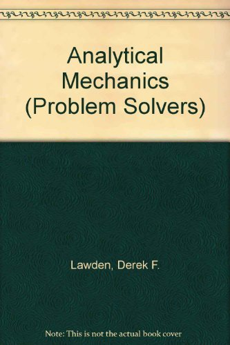 9780045310050: Analytical Mechanics (Problem Solvers)