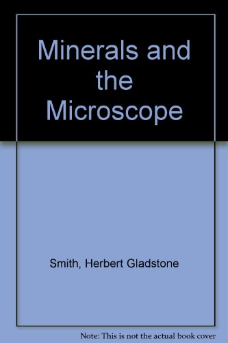 9780045490035: Minerals and the Microscope