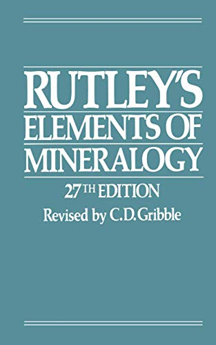 9780045490110: Rutley?s Elements of Mineralogy (Semiconductors; 1)