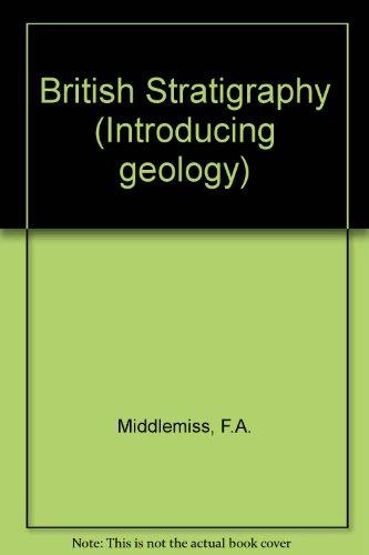 9780045500161: British Stratigraphy (Introducing geology)
