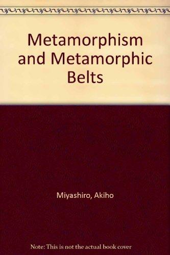 9780045500178: Metamorphism and Metamorphic Belts