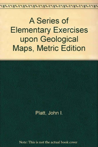 9780045500192: A Series of Elementary Exercises Upon Geological Maps