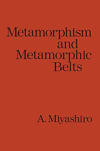 9780045500260: Metamorphism and Metamorphic Belts