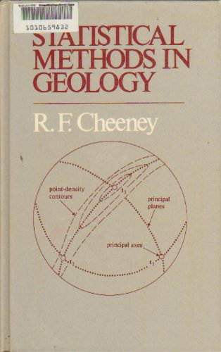 9780045500291: Statistical Methods in Geology: For Field and Laboratory Decisions