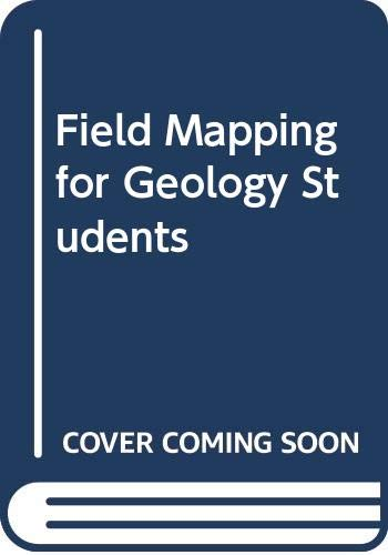 9780045500314: Field Mapping for Geology Students
