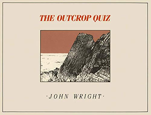 9780045500413: The Outcrop Quiz: A picture book of puzzles for geology students of all ages