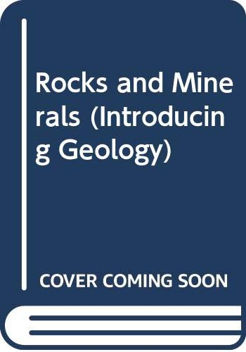 9780045510214: Rocks and Minerals (Introducing Geology)