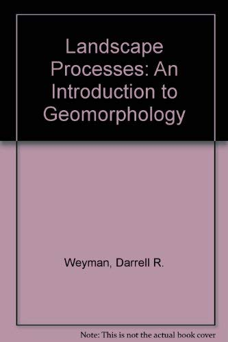 9780045510269: Landscape Processes: An Introduction to Geomorphology (Processes in physical geography, 1)