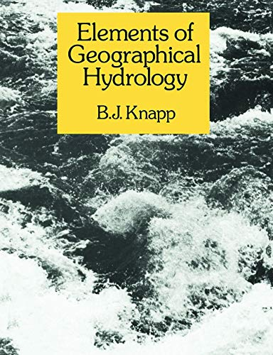 9780045510306: Elements of Geographical Hydrology