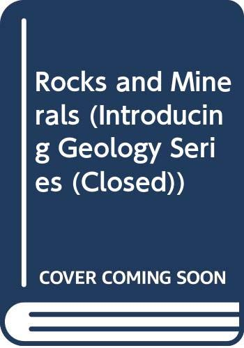 9780045510313: Rocks and Minerals (Introducing Geology Series (Closed))