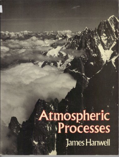 9780045510320: Atmospheric Processes (Processes in physical geography)