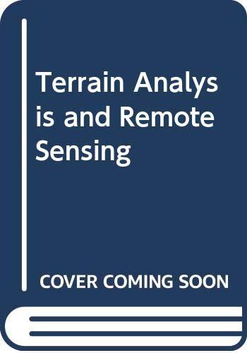 9780045510368: Terrain Analysis and Remote Sensing