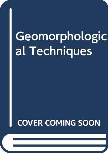 9780045510429: Geomorphological Techniques
