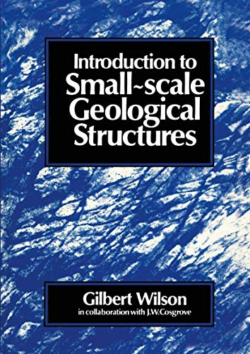 9780045510511: Introduction to Small-Scale Geological Structures