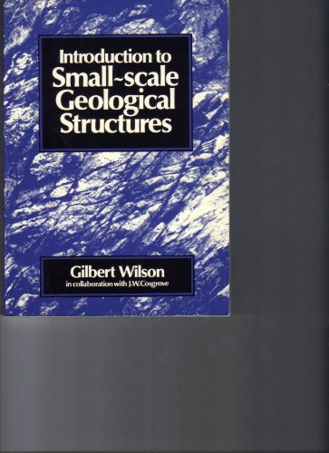 9780045510528: Introduction to Small-Scale Geological Structures