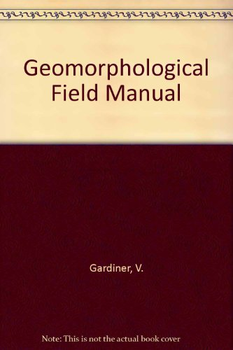 9780045510610: Geomorphological Field Manual