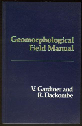 9780045510627: Geomorphological Field Manual