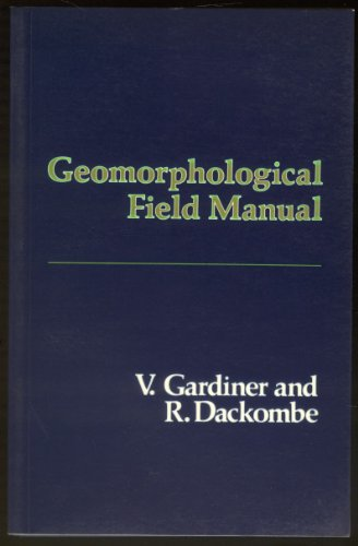 9780045510627: Geomorphological Field Manual