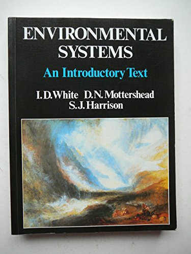 9780045510658: Environmental systems: An introductory text