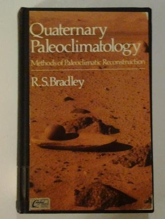 9780045510672: Quaternary Paleoclimatology : Methods of Paleoclimatic Reconstruction