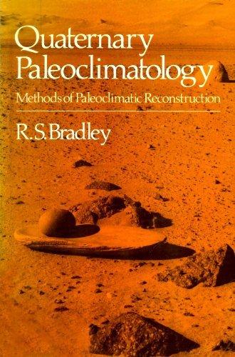 9780045510689: Quaternary Paleoclimatology: Methods of Paleoclimatic Reconstruction
