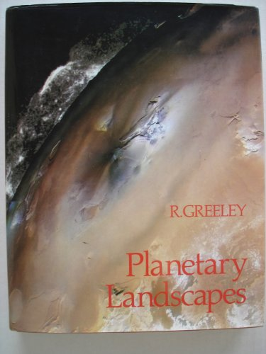9780045510801: Planetary Landscapes