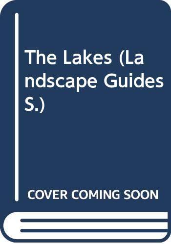 9780045510832: The Lakes (Landscape Guides)