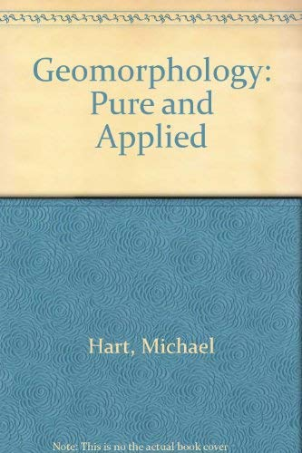 9780045510887: Geomorphology: Pure and Applied