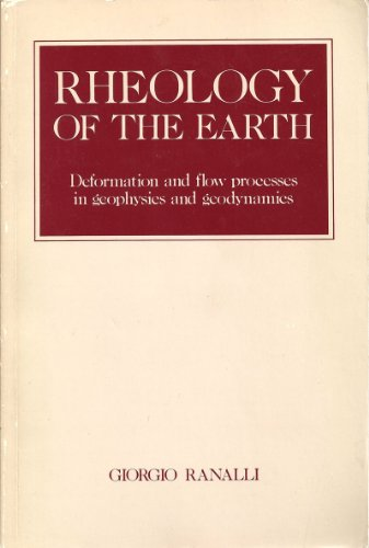 9780045511112: Rheology of the Earth : Deformation and Flow Processes in Geophysics and Geodynamics