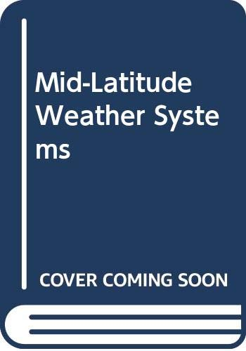9780045511150: Mid-latitude Weather Systems