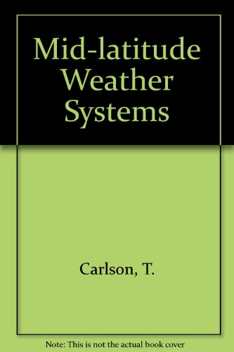 9780045511167: Mid-Latitude Weather Systems