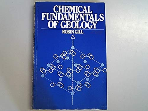 9780045511235: Chemical Fundamentals of Geology