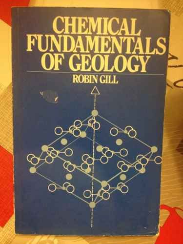 9780045511242: Chemical Fundamentals of Geology