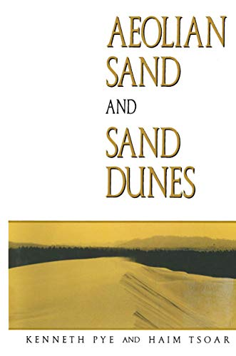 9780045511259: Aeolian sand and sand dunes (Research texts in sedimentology)