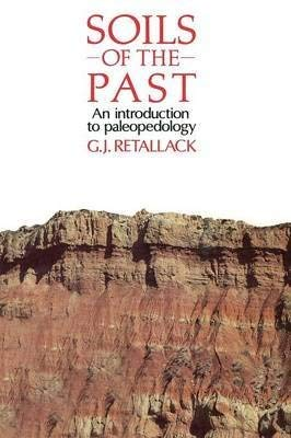 9780045511280: Soils of the Past:An Introduction to Paleopedology