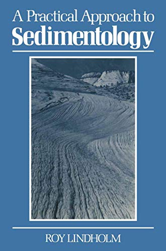 9780045511310: A Practical Approach to Sedimentology