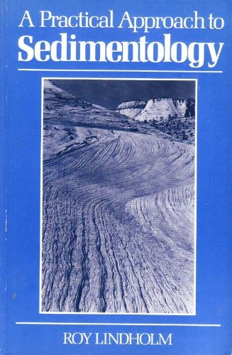 9780045511327: A Practical Approach to Sedimentology