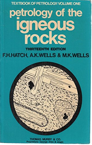 9780045520091: Petrology of the Igneous Rocks (Textbooks of Petrology) (v. 1)