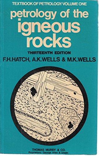 9780045520091: Petrology of the Igneous Rocks (Textbooks of Petrology) (v. 1)