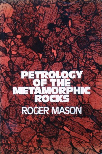 9780045520145: Petrology of the Metamorphic Rocks (Textbook of petrology ; v. 3)