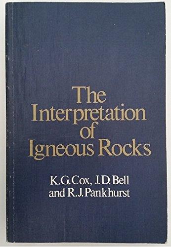 9780045520152: Interpretation of Igneous Rocks