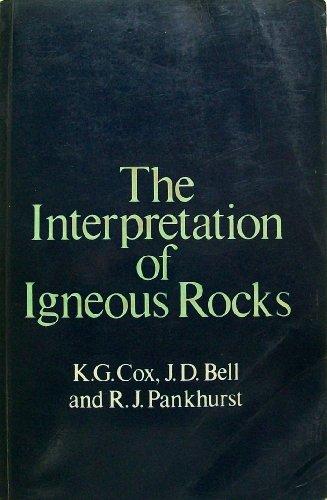 9780045520169: Interpretation of Igneous Rocks, The